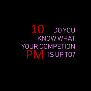 Learn about your competition